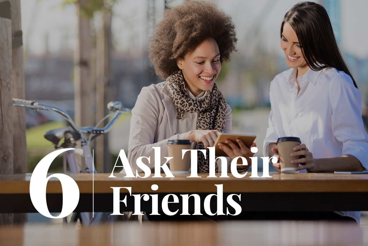 Ask Their Friends