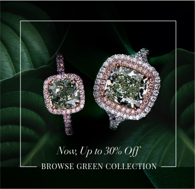 Green Diamond Jewelry Sale - up to 30% Off